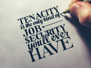 tenacity-job-security